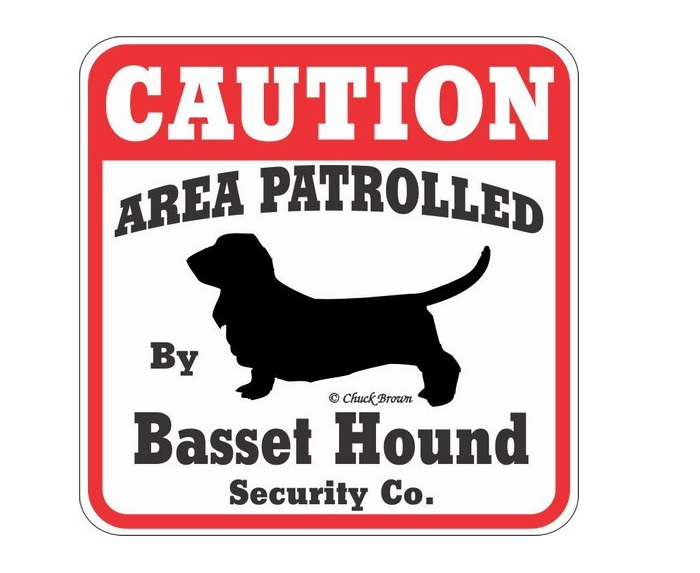 Area Patrolled by Basset Hound Security Sign