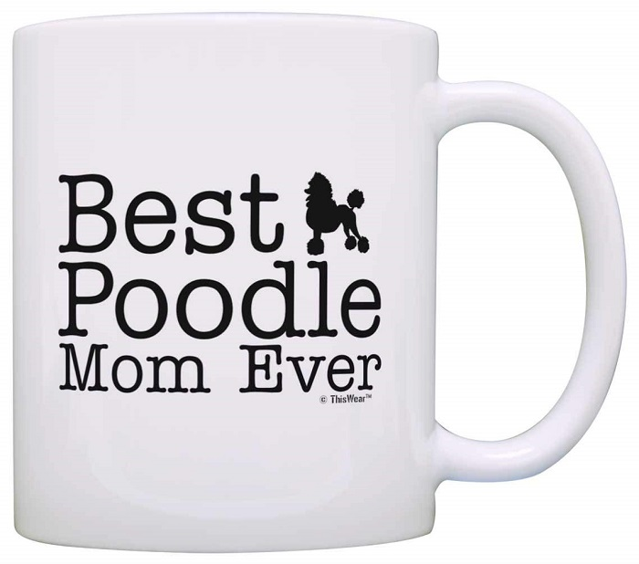 Best Poodle Mom Ever Mug