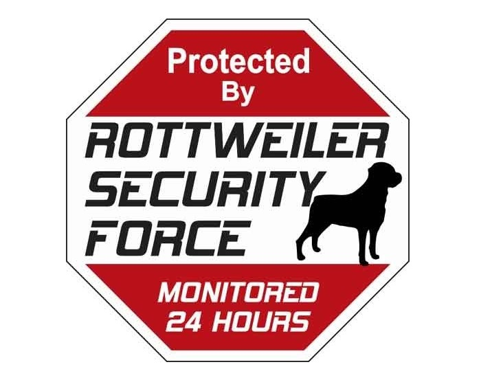Rottweiler Security Force Sign